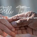 L'encyclique Fratelli Tutti